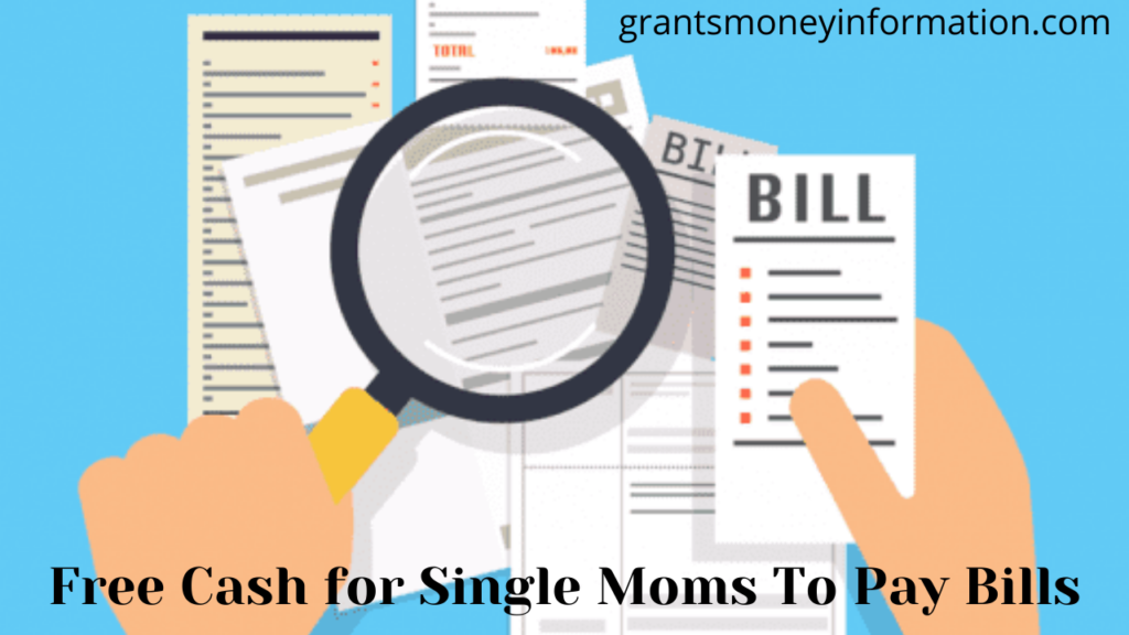 Free Cash for Single Moms To Pay Bills