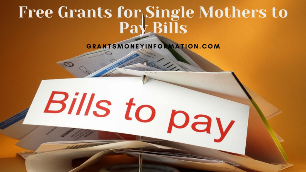 Grants for Single Mothers to Pay Bills