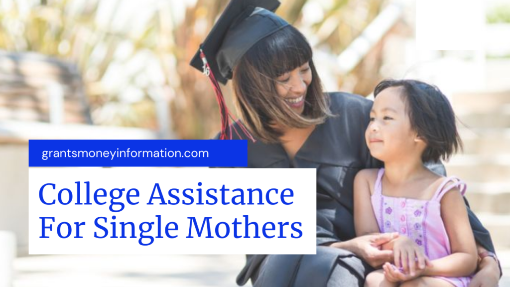 College Assistance For Single Mothers