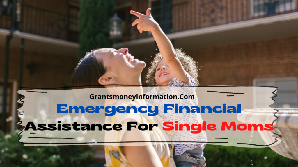 Emergency Financial Assistance For Single Moms