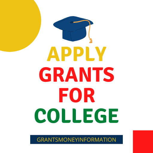 Apply Grants For College